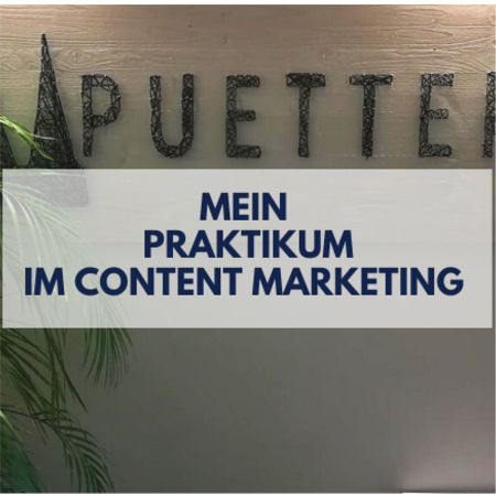Headerbild Mein Praktikum im Content Marketing bei Puetter Online