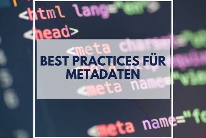 Headerbild Blogtext Best Practices für Metadaten