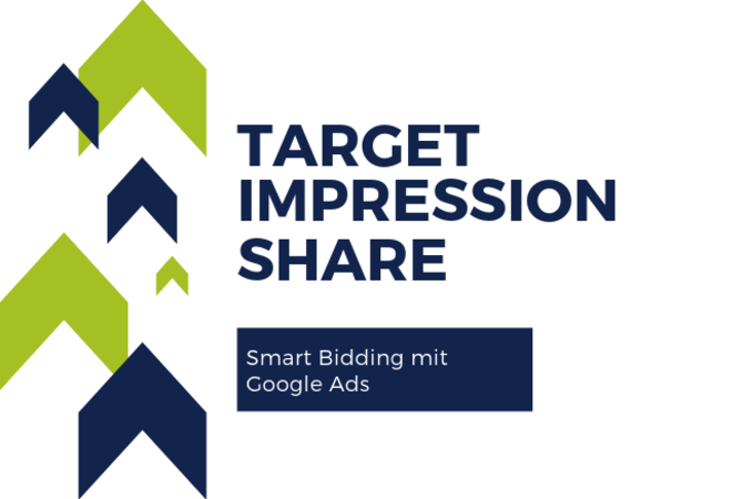 smart bidding Gebotsstrategie anpassen Target Impression Share google ads adwords puetter gmbh